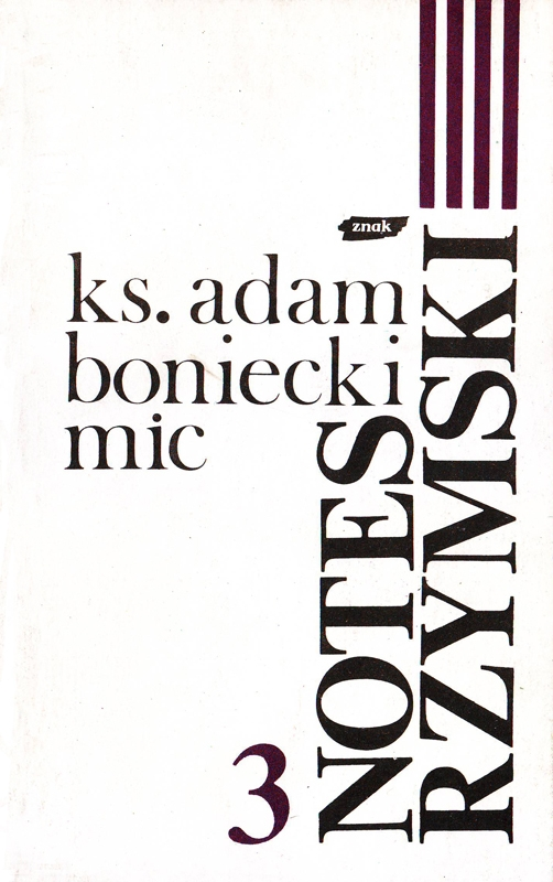 Notes rzymski. Tom III. Lata 1986-1988